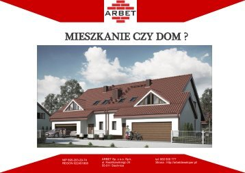 Dom czy mieszkanie Co warto kupić Oto krótki poradnik, który ułatwi zakup wymarzonej nieruchomości. - PDF - ARBETDEWELOPER