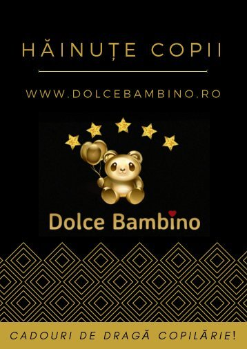 Catalog hăinuțe copii - Dolce Bambino