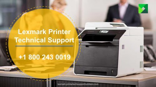 Lexmark Printer Support Phone Number +1-800-243-0019 | Lexmark Support