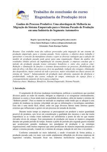 Ganhos do Processo Produtivo: Uma abordagem de Melhoria na Migração do Sistema Empurrado para o Sistema Puxado de Produção em uma Indústria do Segmento Automotivo