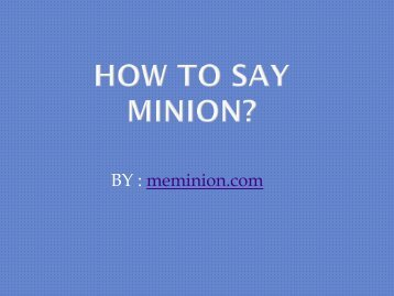 How to say Minions