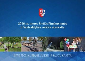 2016 m. merės Živilės Pinskuvienės ir Savivaldybės veiklos ataskaita