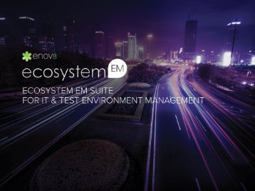 EcoSystem IT Test Environment Management - Enov8