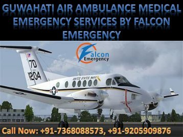 Advanced Life Support Air Ambulance Facility in Kolkata and Guwahati by Falcon Emergency