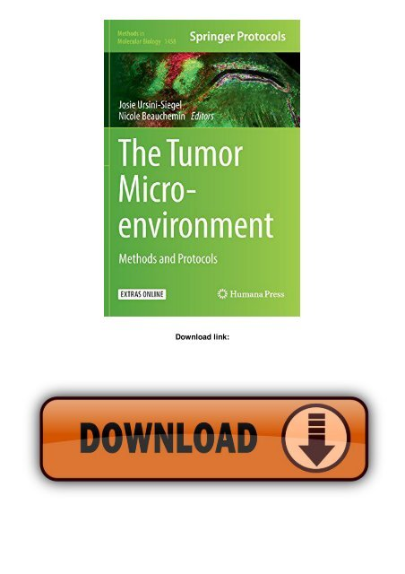 The Tumor Microenvironment: Methods and Protocols