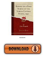 Report on a Game Survey of the North Central States, 1931 (Classic Reprint)