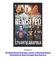 Wrestling History Revisited: Volume 2 (Wrestling History Revisisted)