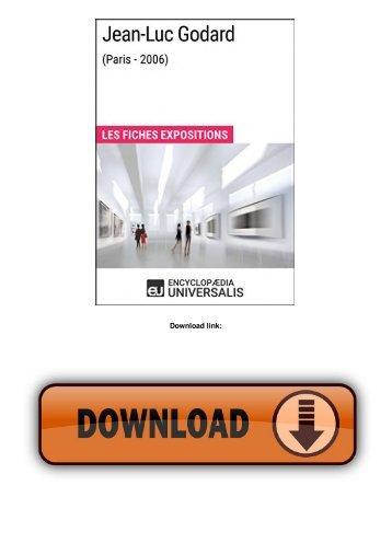 Jean-Luc Godard (Paris - 2006): Les Fiches Exposition d'Universalis (French Edition)