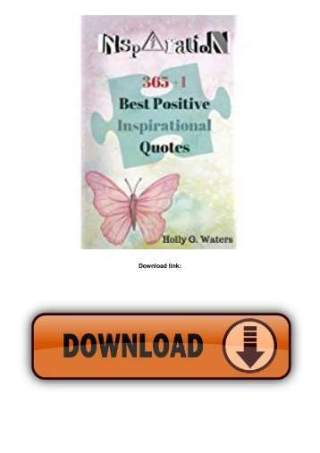 Inspirational Quotes: 365+1 Book with Motivational Sayings, Positive Love (365+1 Inspirational) (Volume 7)