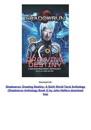 Shadowrun: Drawing Destiny: A Sixth World Tarot Anthology (Shadowrun Anthology Book 3)