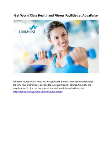 Get World Class Health and Fitness Facilities at AquaPulse