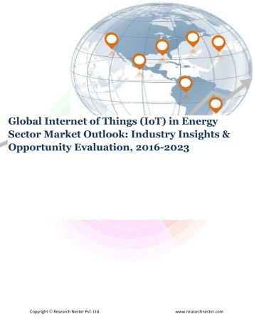 Global Internet of Things (IoT) in Energy Sector Market (2016-2023) - Research Nester