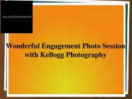 Wonderful Engagement Photo Session with Kellogg Photography