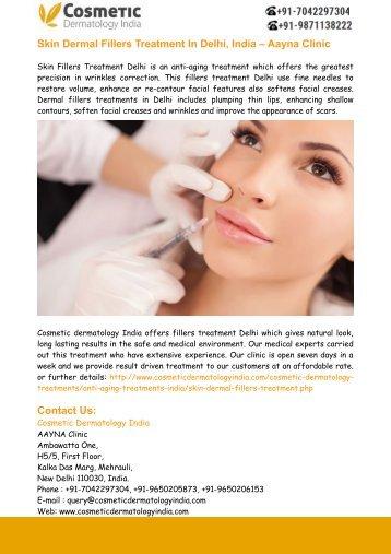 Skin Dermal Fillers Treatment In Delhi, India – Aayna Clinic