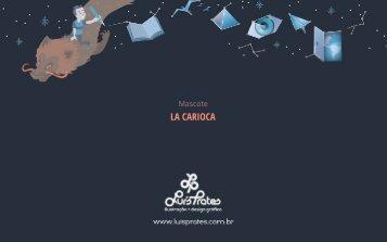 Propostas de Mascote para La Carioca