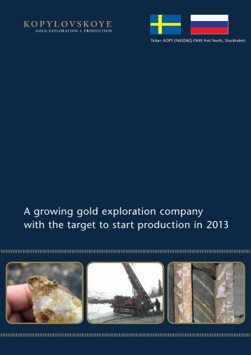 A growing gold exploration company with the target ... - Kopylovskoye