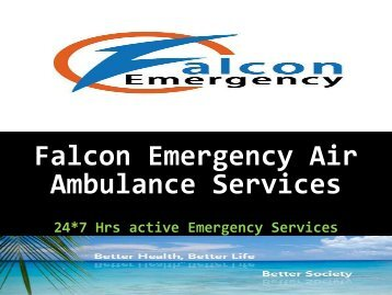 Glorious Air ambulance Services by Falcon Emergency in Varanasi and Silchar