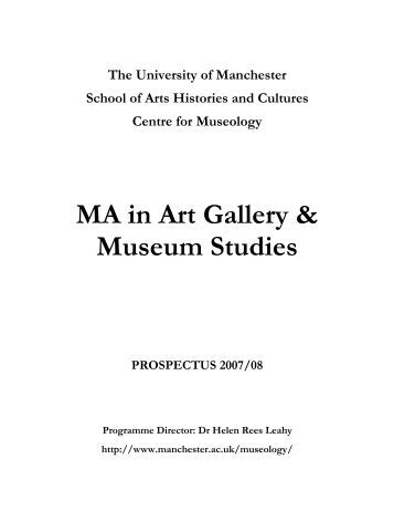 Museum Studies - School of Arts, Histories and Cultures - The ...