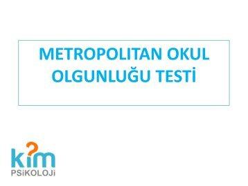 METROPOLITAN-OKUL-OLGUNLUĞU-TESTİ-kimpsikoloji.com-aygül-sunum