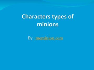 Characters types of minions