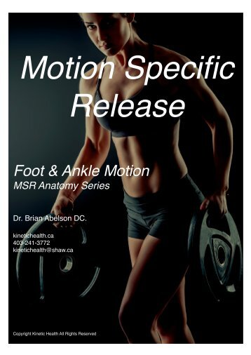 Foot & Ankle Motion - Motion Specific Release