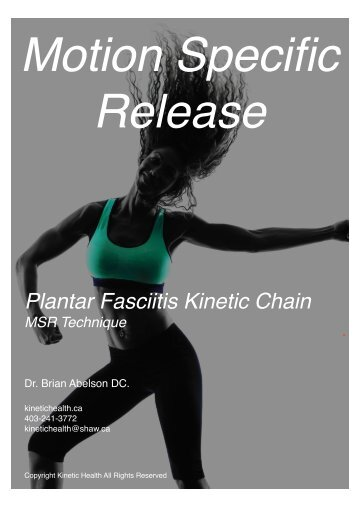 The Plantar Fasciitis Kinetic Chain