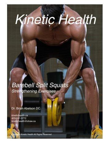 Barbell Split Squats - Quadriceps and Calves