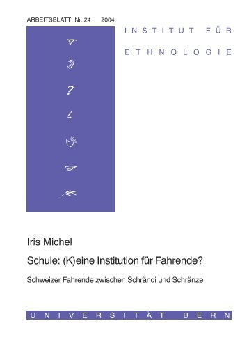 Schule: (K)eine Institution für Fahrende? - Universität Bern