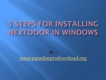 5 Steps for installing Nextdoor in windows