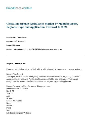 Global Emergency Ambulance Market by Manufacturers, Regions, Type and Application, Forecast to 2021