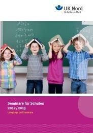 Seminare für Schulen 2012 /2013 - Unfallkasse Nord