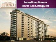 Buy Luxury Abodes | Sumadhura Essenza in Bangalore - Call: (+91) 7289089451