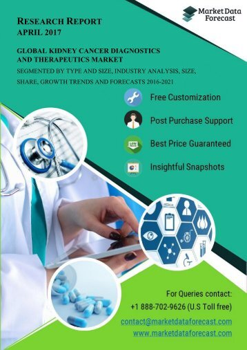 Global Kidney Cancer Diagnostics and Therapeutics Industry Analysis Report 2021