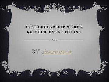 U.P. Scholarship & Free Reimbursement Online