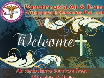 Panchmukhi Air Ambulance Services From Siliguri to Kolkata