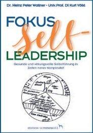 Leseprobe: Fokus Self-Leadership - Gesunde und wirkungsvolle Selbstführung in Zeiten hoher Komplexität