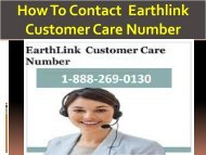 Earthlink  1-888-269-0130 Customer Care Number