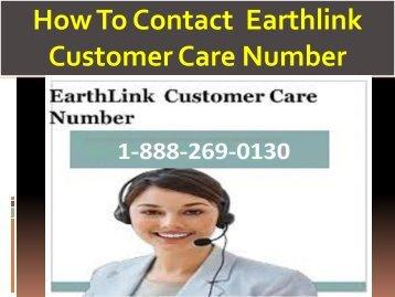Earthlink  1-888-269-0130 Customer Care Number