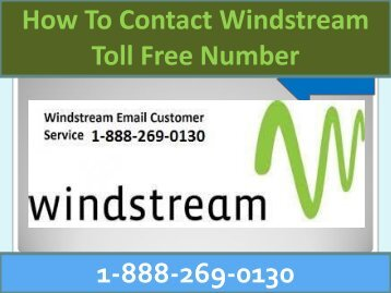 Windstream  1-888-269-0130 Technical Support Number