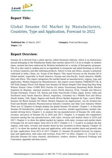 Global Sesame Oil Market by Manufacturers, Countries, Type and Application, Forecast to 2022