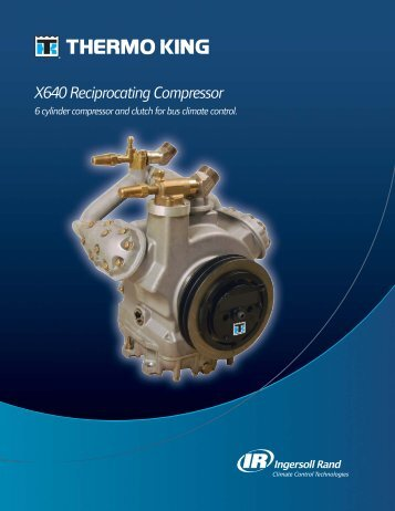 X640 Reciprocating Compressor Specifications - Thermo King