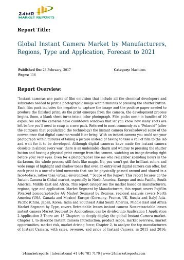Global Instant Camera Market by Manufacturers, Regions, Type and Application, Forecast to 2021