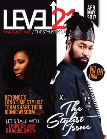 The Stylist Issue April/May 2017 featuring Ty Hunter and Raquel Smith