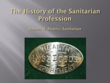 History of the Profession - National Environmental Health Association