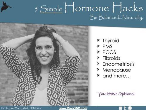 Be Balanced! 5 Hormone Hacks