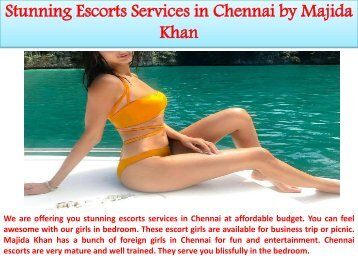 Stunning Escorts Services in Chennai by Majida Khan