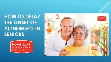 How to Delay the Onset of Alzheimer's in