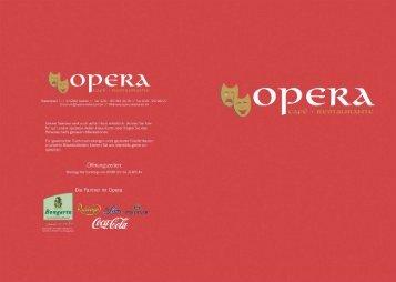für auf unsere spezieile äuEer-Haus-Kane ncler ... - Opera-Restaurant