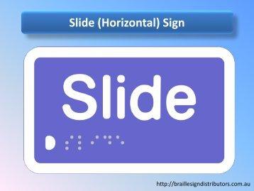 Slide (Horizontal) Sign - Braille Sign Distributors