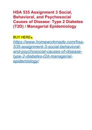 HSA 535 Assignment 3 Social, Behavioral, and Psychosocial Causes of Disease- Type 2 Diabetes (T2D) : Managerial Epidemiology